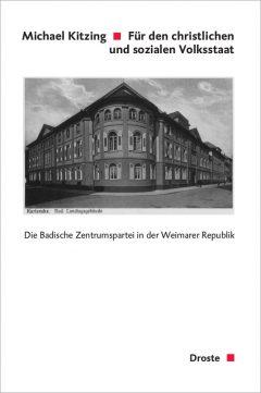 """Buchcover: """"Für den christlichen und sozialen Volksstaat"""" von Michael Kitzing"""